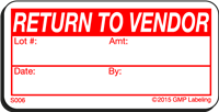 S006 RETURN TO VENDOR Status Label